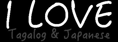 I LOVE Tagalog & Japanese〜feeling good〜